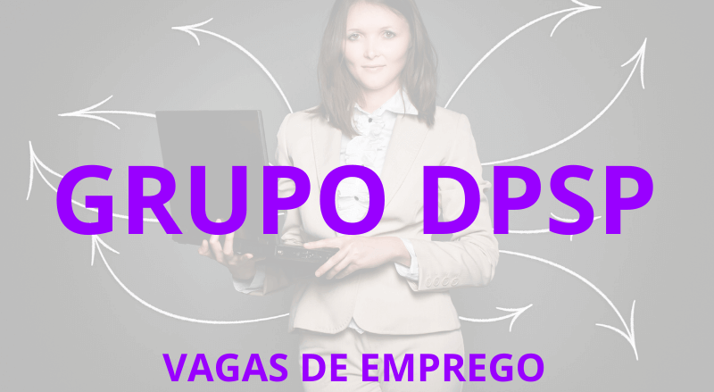 Vagas de Emprego Grupo DPSP - MCG