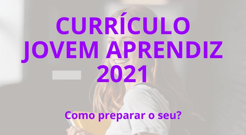 currículo jovem aprendiz 2021